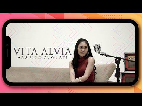 Vita Alvia Aku Sing Duwe Ati