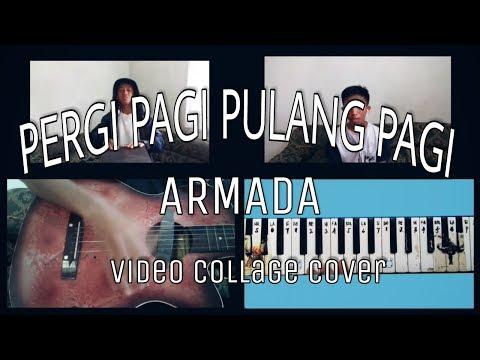 (Armada) Pergi Pagi Pulang Pagi - Wahyu Prasetyo Music | Video Cover | Video Collage