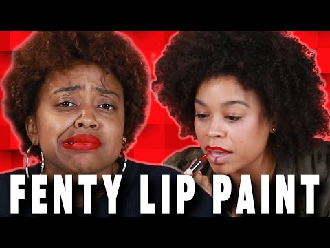 Makeup Haters Try Fenty Beauty Lip Paint