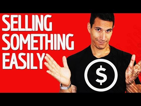 Quick Tips For Selling Something Easily
