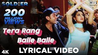 Tera Rang Balle Balle Lyrical- Soldier | Bobby Deol & Preity Zinta | Jaspinder Narula & Sonu Nigam
