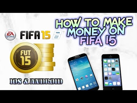 How to make money on FIFA 15 for free life hacks IOS and Andriod