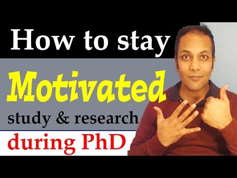 How to stay motivated to study and do research during PhD program in Hindi Urdu
