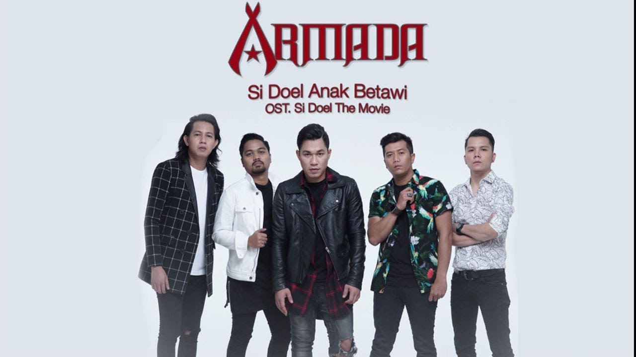 Download Armada - Si Doel Anak Betawi (OST. Si Doel The Movie) MP3 Gratis