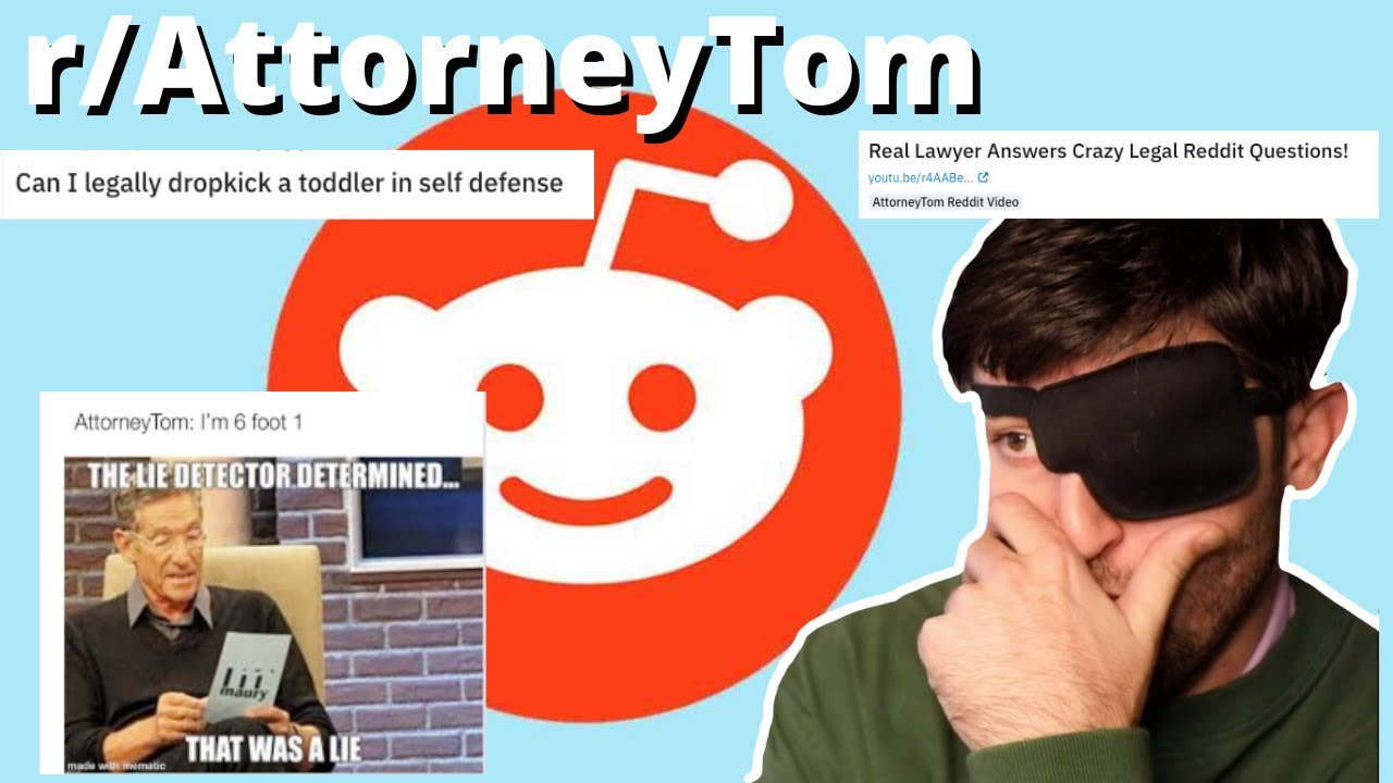 THESE REDDIT QUESTIONS ARE CRAZY #r/attorneytom