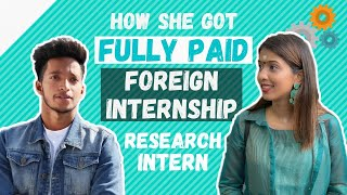How to get Fully Paid Foreign Internship💰 | All About Foreign Internship | Internship Experience