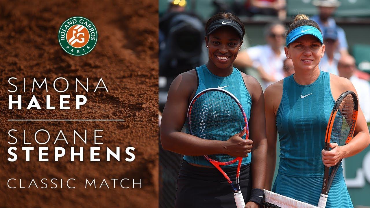 Simona Halep vs Sloane Stephens - 2018   Roland-Garros Classics