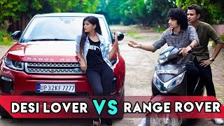 DESI LOVER VS RANGE ROVER   Ankush Kasana  