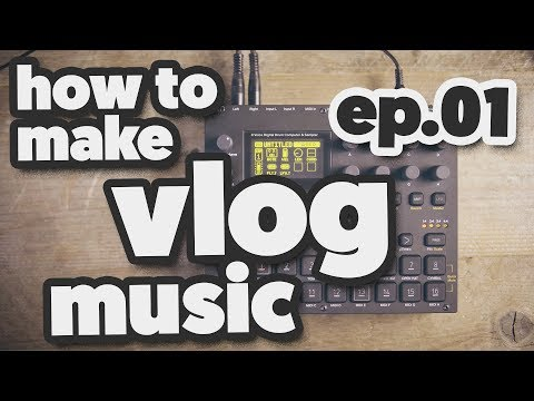 HOW TO MAKE VLOG MUSIC - [ new serie! episode 1 ]