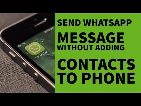 How To Send WhatsApp Message Without Adding Contacts In Phone