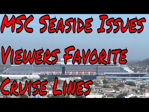 MSC Seaside Smell Food Entertainment Issues, My viewers Favorite Cruise Lines and Ports to Visit
