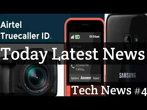 Tech News #4   Samsung S8 Camera   Google Duo Calling   Panasonic Dslr 6K Camera Launch & More.