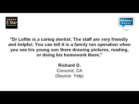 Todd A Loftin, DDS - REVIEWS - Concord, CA Dentists