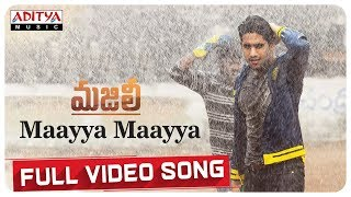 Maayya Maayya Full Video Song || MAJILI Songs || Naga Chaitanya, Samantha, Divyansha Kaushik