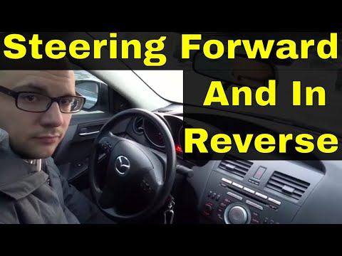Difference Between Steering Forward And In Reverse-Beginner Driving Lesson