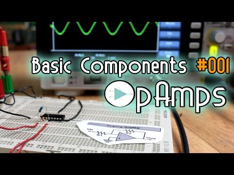 Basic components #001 - Operational Amplifier configurations