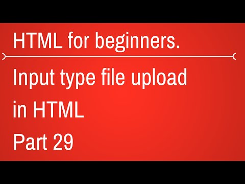 input type file in html - HTML Tutorial for Beginners Part 29