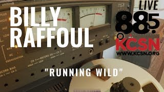 "Billy Raffoul || Live @ 885 KCSN || ""Running Wild"""