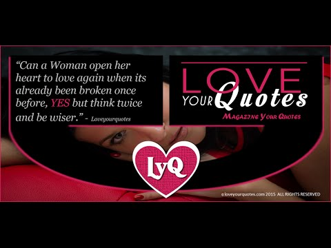 Can a Woman open her heart - loveyourquotes