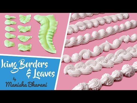 Fresh Cream Icing Borders & Leaves  - How To Make Borders & Leaves - Cake Decorating Tutorial