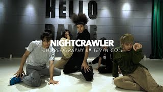 Nightcrawler / Tevyn Cole Choreo - Hello Dance