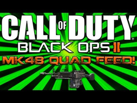 Black Ops 2 | MK48 Quad Feed! (BO2 Multiplayer)