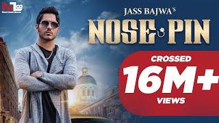 Nose Pin | Jass Bajwa | Latest Punjabi Songs 2016 | Next Level Music Ltd