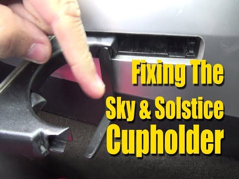 Fixing The Passenger Side Cup Holder - Saturn Sky Pontiac Solstice