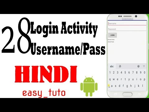28 Login Activity Username Password  | Android App Development Series | HINDI | HD