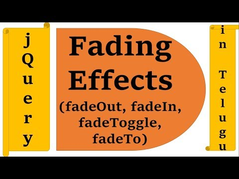 Fading Effects(fadeOut, fadeIn, fadeToggle, fadeTo) in jQuery in Telugu by Kotha Abhishek