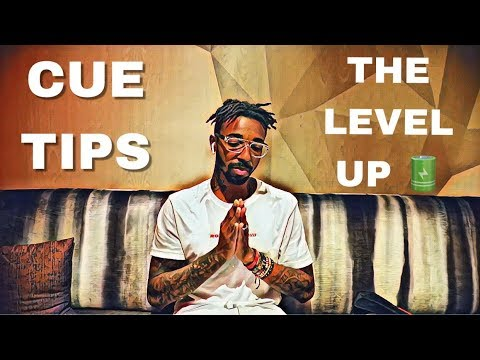 CUE TIPS : WHAT IS THE LEVEL UP ?