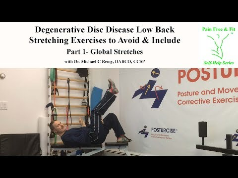 Degenerative Disc Disease Exercises to Avoid and Include- Stretches Part 1