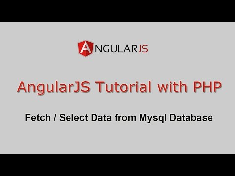 AngularJS Tutorial with PHP - Fetch / Select Data from Mysql Database