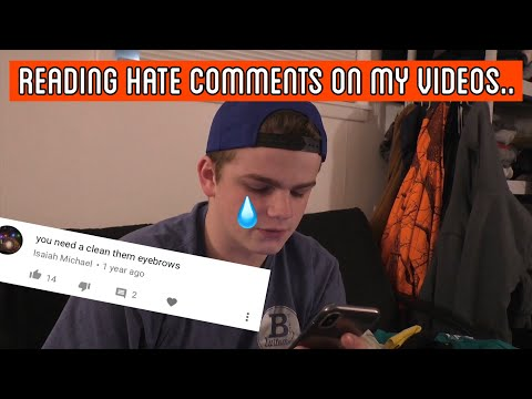 READING HATE COMMENTS ON MY VIDEOS...