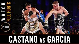 Castano vs Garcia FULL FIGHT: July 23, 2016 - PBC on NBCSN