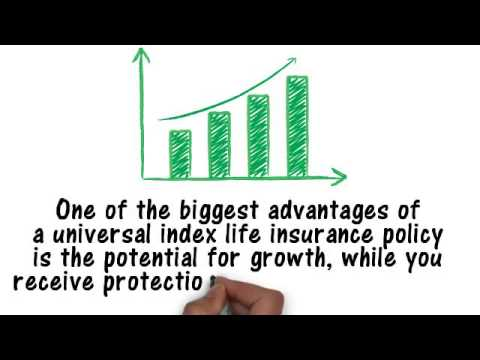 The Advantages and Disadvantages of Universal Index Life Insurance