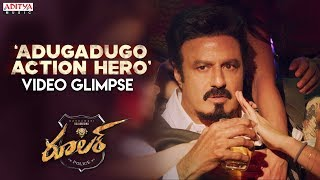 Adugadugo Action Hero Video Glimpse | Nandamuri Balakrishna, Sonal Chauhan | Chirantann Bhatt