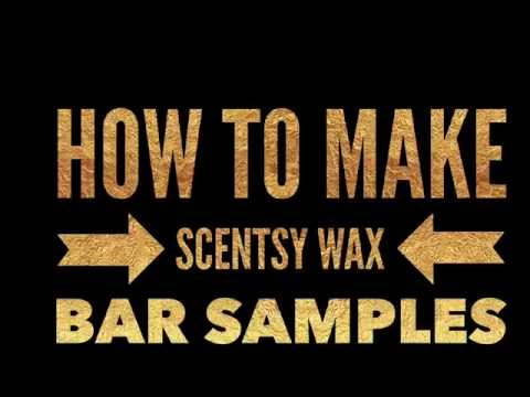 How To Make Scentsy Wax Samples |  How To Make Scentsy Samples | How To Make Wax Samples