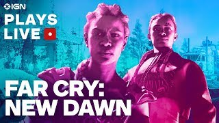 Far Cry: New Dawn Post Apocalyptic Co-op Livestream - IGN Plays Live