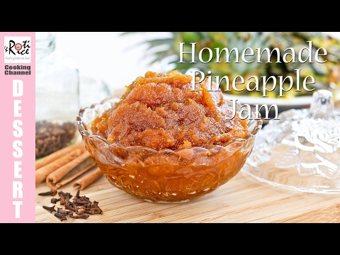 Homemade Pineapple Jam | Roti n Rice