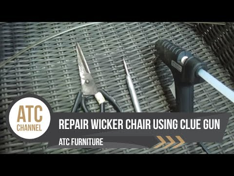 How to Repair Resin Wicker Chairs using Glue Gun | ATC Furniture 2017