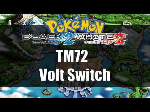 Pokemon Black 2 & White 2 | Where to get TM72 Volt Switch