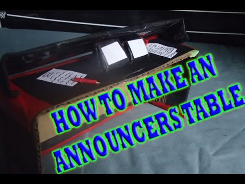 How To Make An ANNOUNCERS TABLE (WWE Figures)