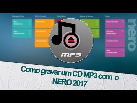 Como gravar um CD MP3 com o Nero 2017