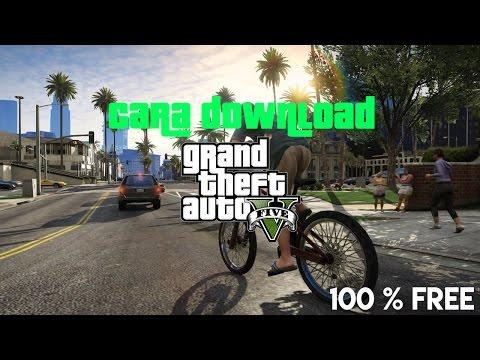 Cara dan Install Download Grand Theft Auto V (100% FREE)