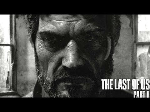Last of Us Part 2: Joel Will Be Playable! (Why This Will Happen!)