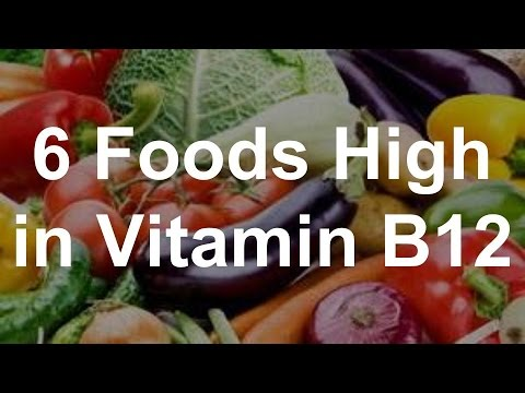 6 Foods High in Vitamin B12