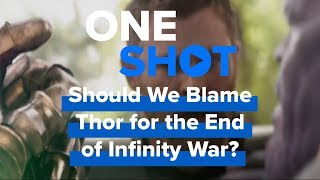 Is Thor to Blame for Ending of Avengers: Infinity War