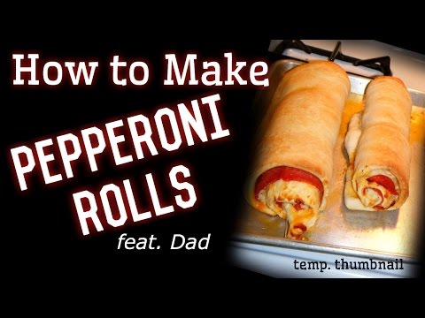 How To Make Pepperoni Rolls (feat. Dad)
