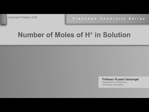 Chemistry Help Workshop 3.06: Number of Moles of Hydrogen Ion in Solution